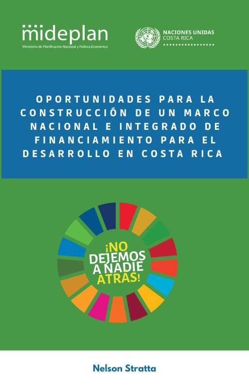 Oportunidades para la construcción de un Marco Nacional e Integrado de Financiamiento para el Desarrollo en Costa Rica