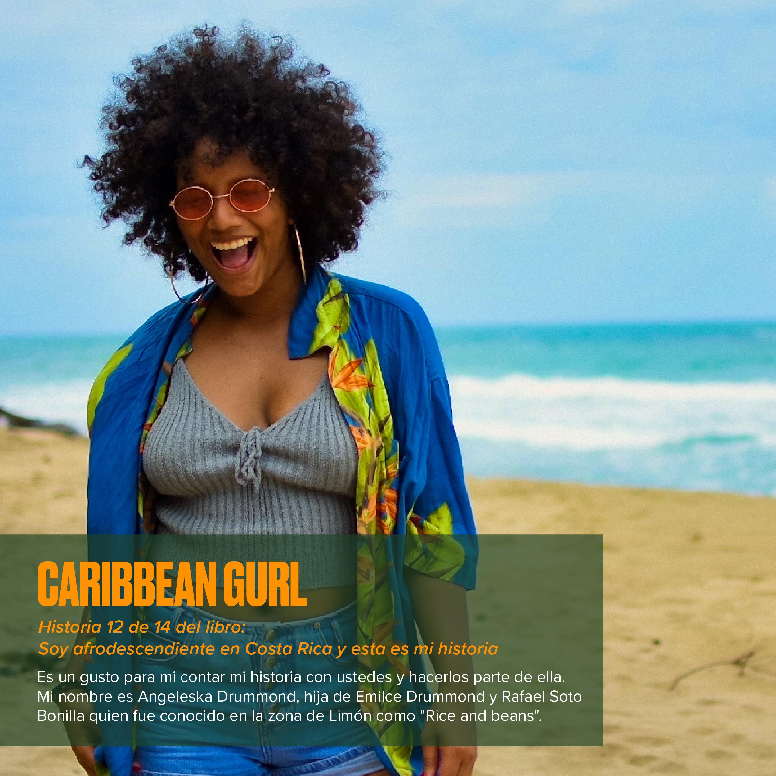Caribbean gurl: Historias afrodescendientes
