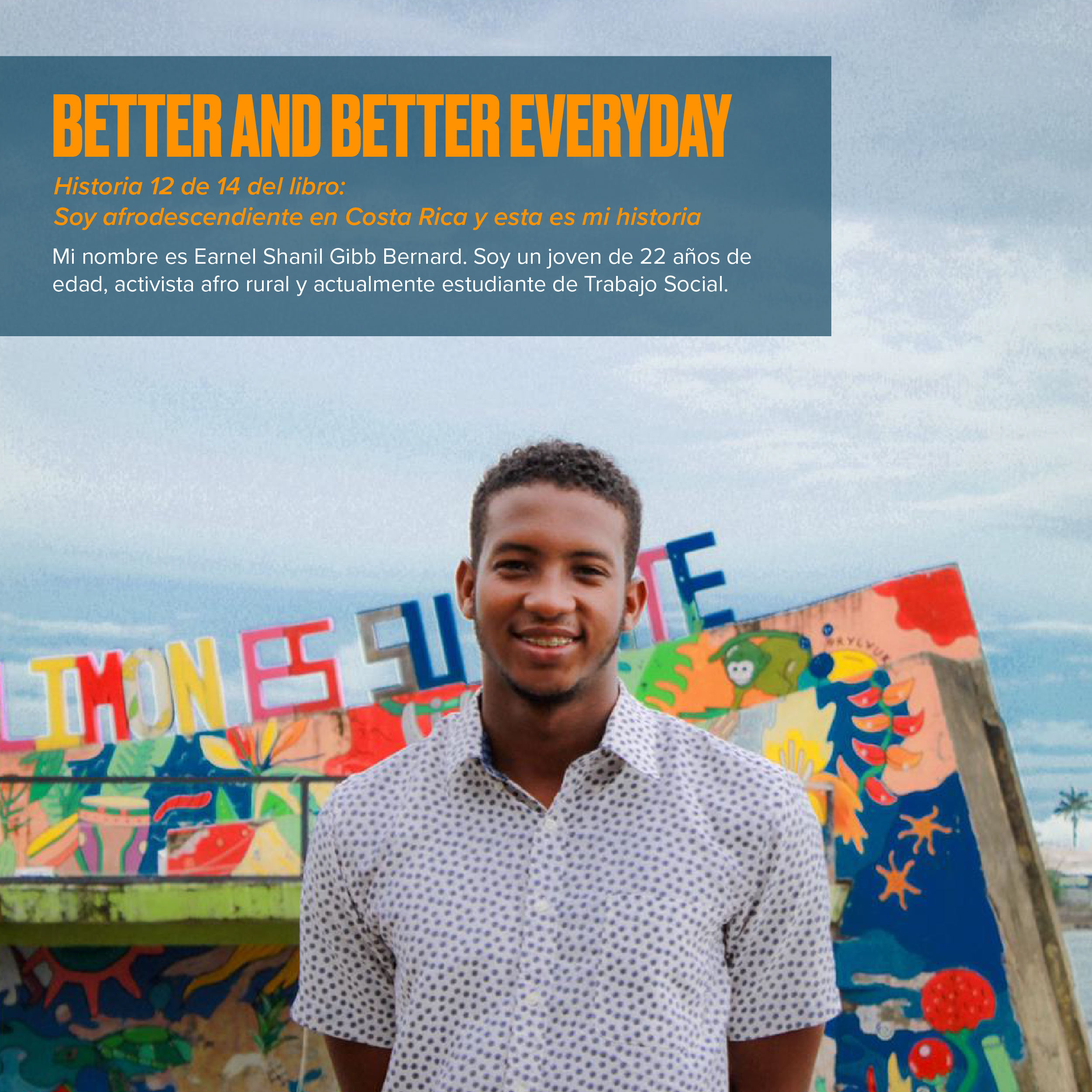 Better and better everyday: Historias afrodescendientes